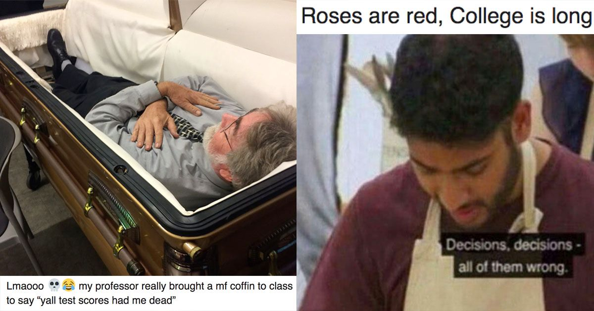 Painfully Funny Memes That Prove The Semester Needs To Be Over Asap